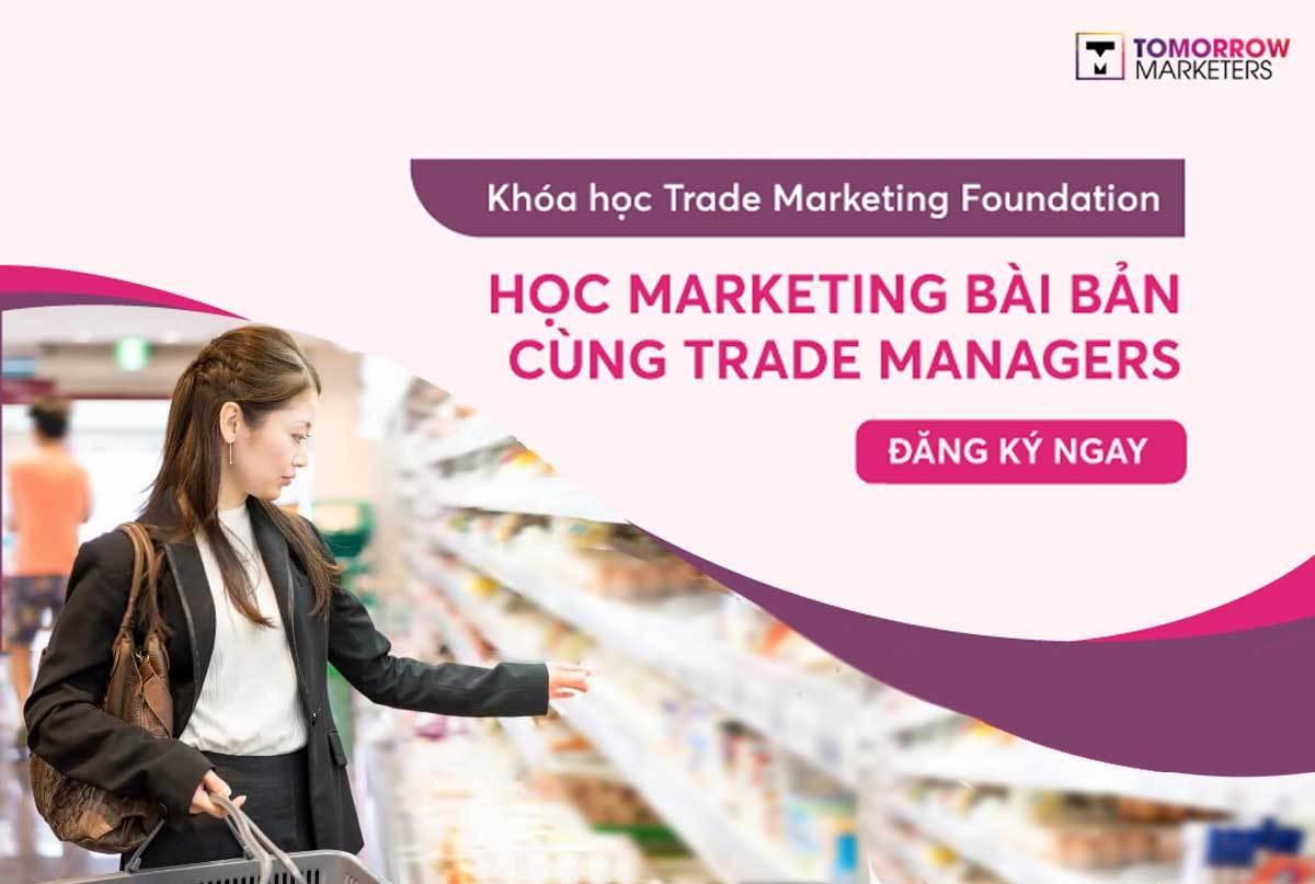 Khóa học Trade Marketing Tomorrow Marketers