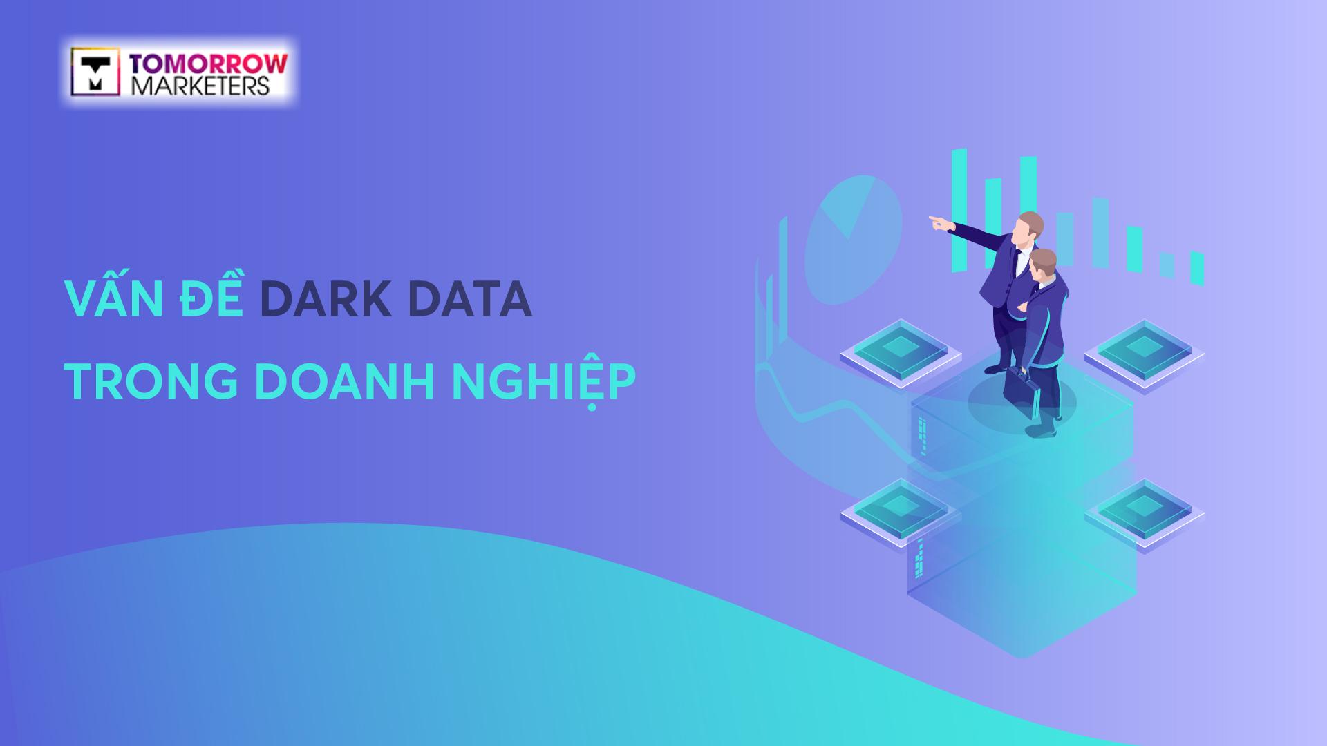 tình trạng dark data
