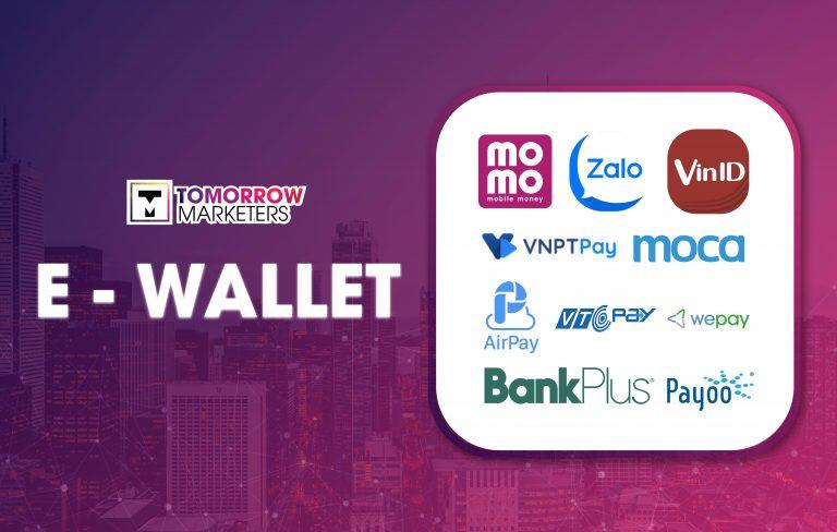 Toàn cảnh ngành ví điện tử (E-wallet) Việt Nam